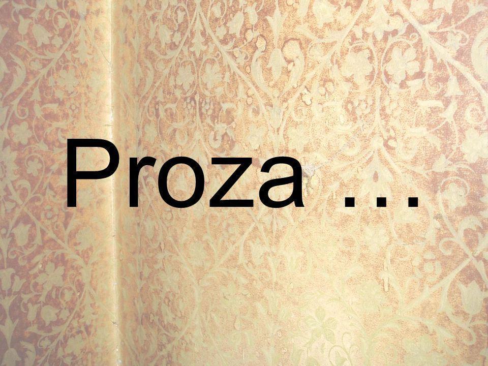 Proza …