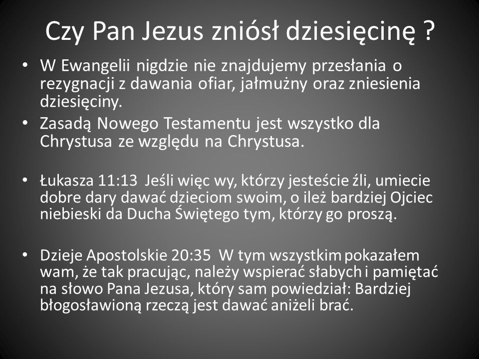 Czy Pan Jezus zniósł dziesięcinę