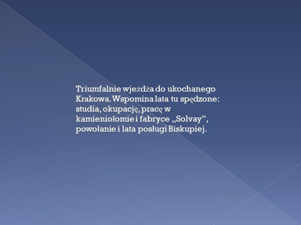 Triumfalnie wjeżdża do ukochanego Krakowa