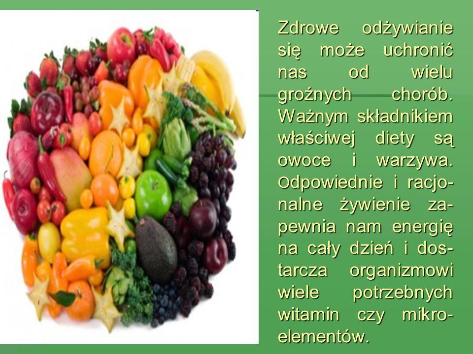 Zdrowe odżywianie się może uchronić nas od wielu groźnych chorób