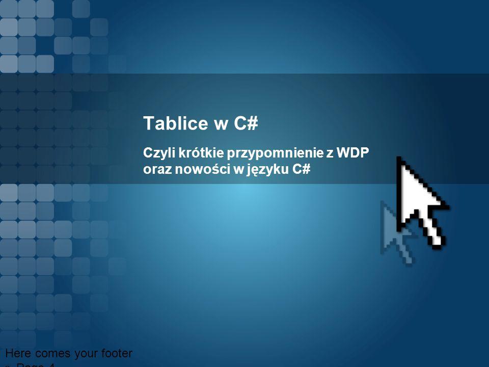 Czyli krótkie przypomnienie z WDP oraz nowości w języku C#