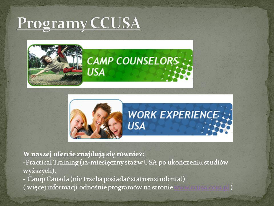 Programy CCUSA W naszej ofercie znajdują się również: