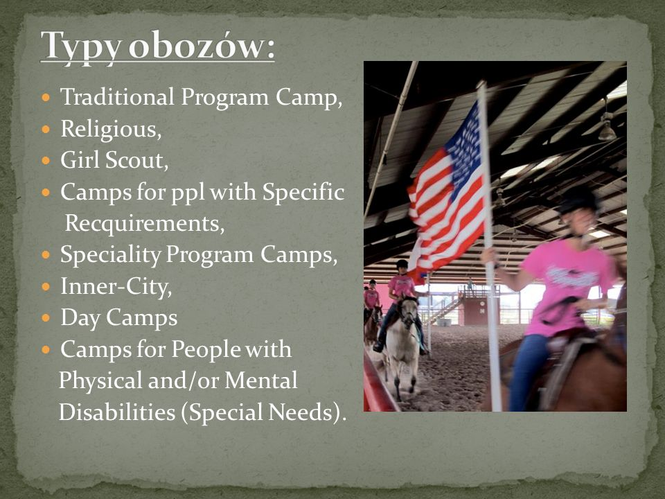 Typy obozów: Traditional Program Camp, Religious, Girl Scout,