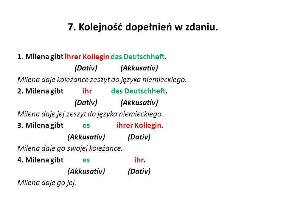 7. Kolejność dopełnień w zdaniu.