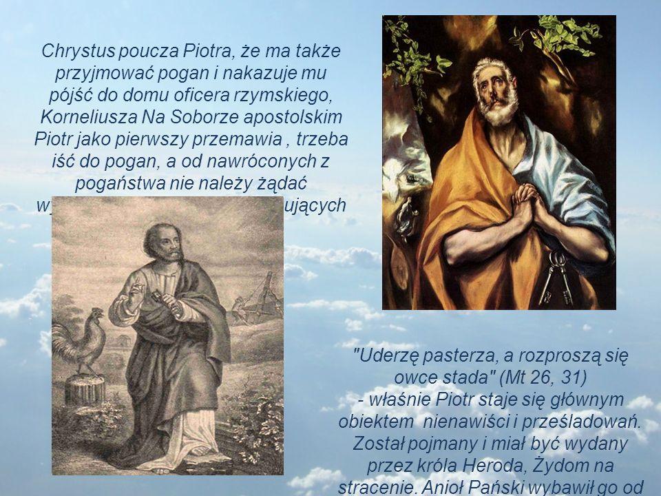 Uderzę pasterza, a rozproszą się owce stada (Mt 26, 31)