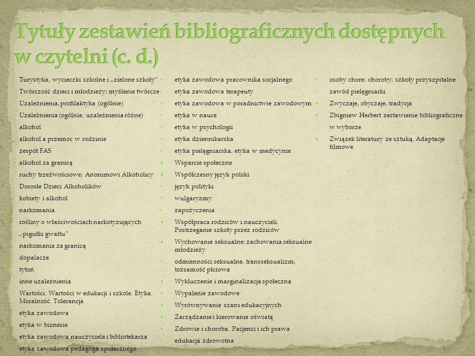 Tytuły zestawień bibliograficznych dostępnych w czytelni (c. d.)