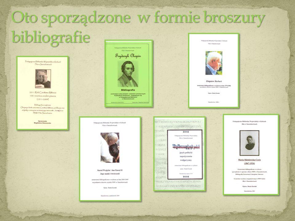 Oto sporządzone w formie broszury bibliografie