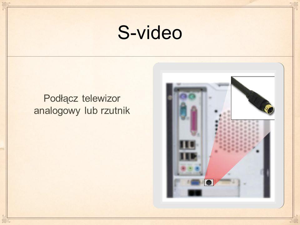 Podłącz telewizor analogowy lub rzutnik