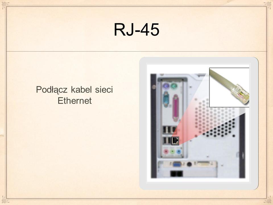 Podłącz kabel sieci Ethernet