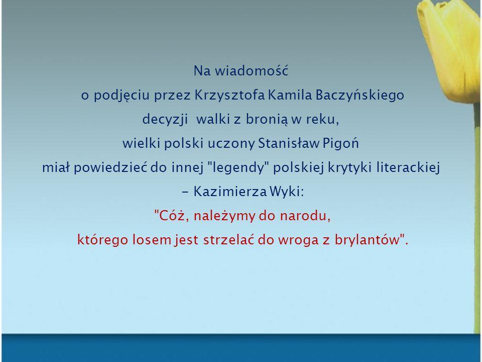 o podjęciu przez Krzysztofa Kamila Baczyńskiego
