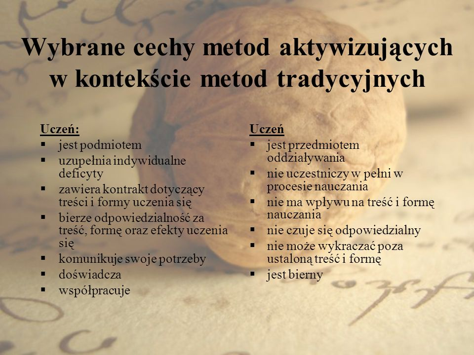 Wybrane cechy metod aktywizujących w kontekście metod tradycyjnych