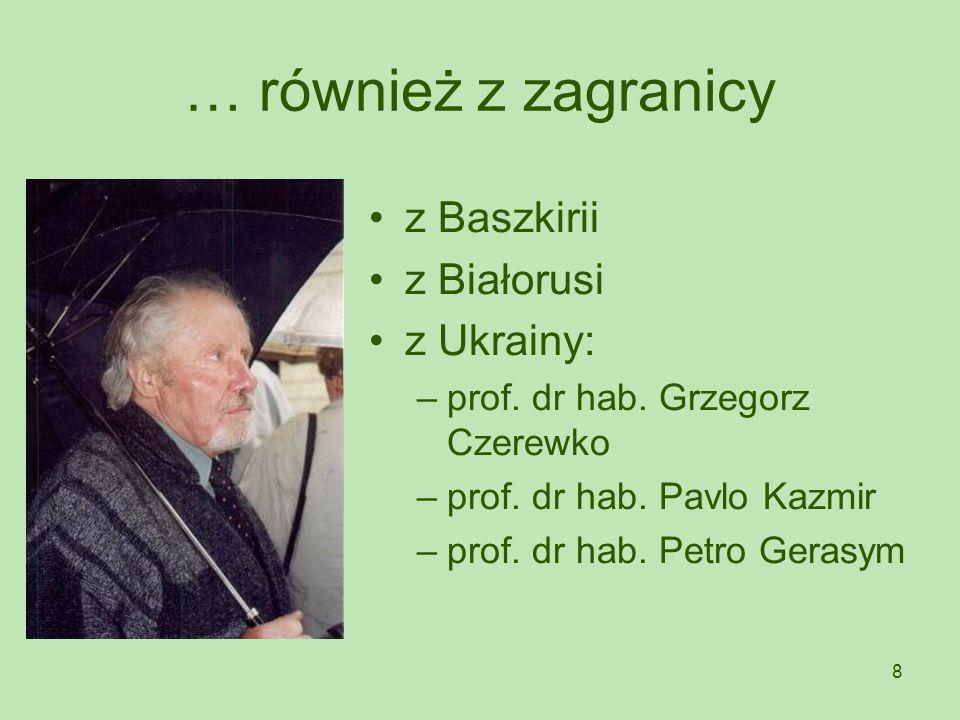 … również z zagranicy z Baszkirii z Białorusi z Ukrainy: