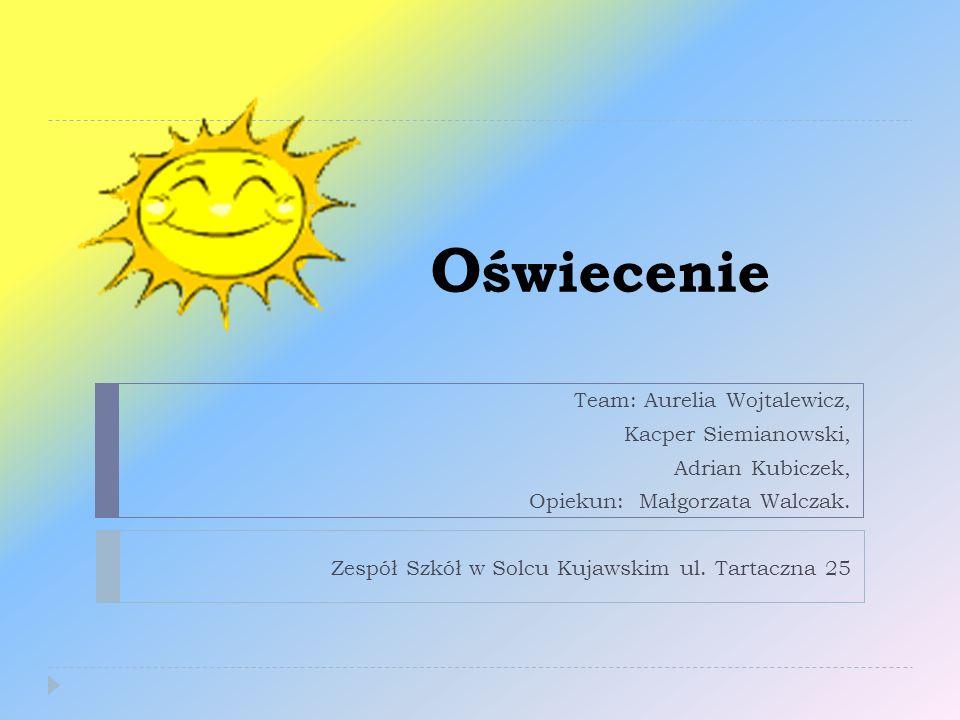 Oświecenie Team: Aurelia Wojtalewicz, Kacper Siemianowski,