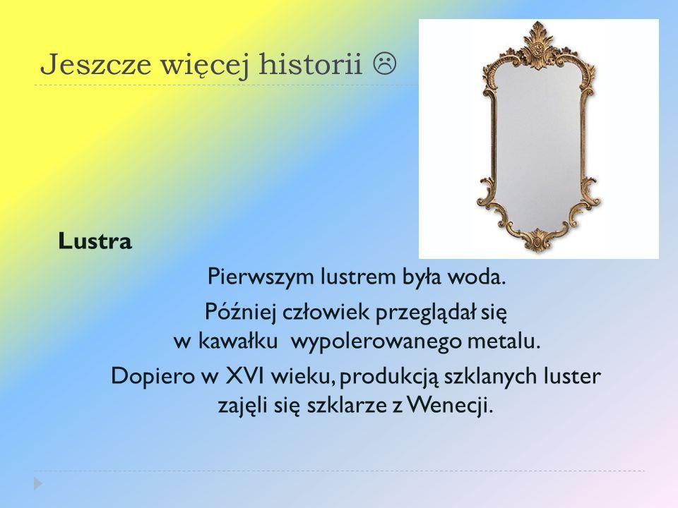 Jeszcze więcej historii 
