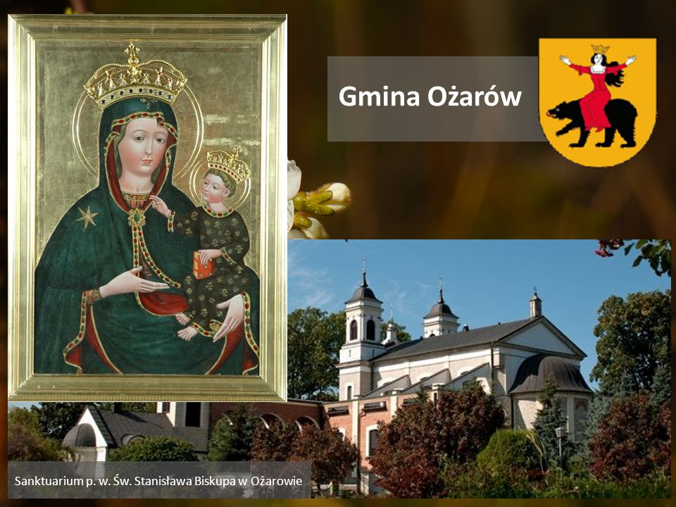 Gmina Ożarów Sanktuarium p. w. Św. Stanisława Biskupa w Ożarowie