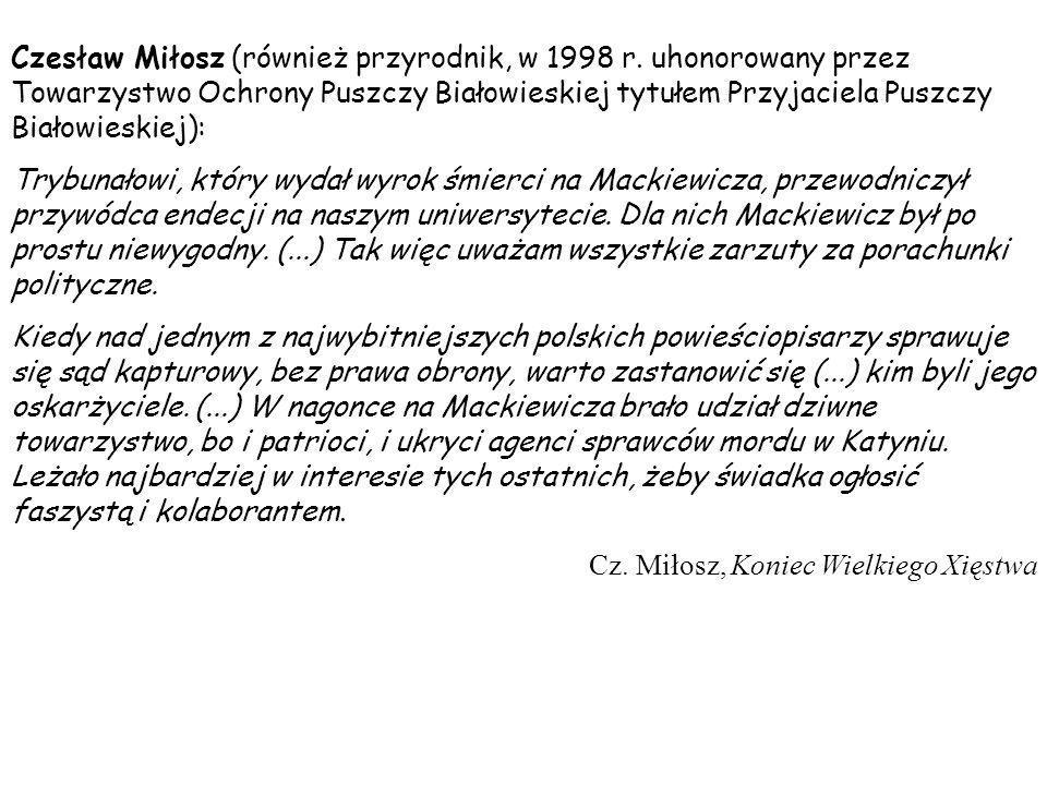 Czesław Miłosz (również przyrodnik, w 1998 r