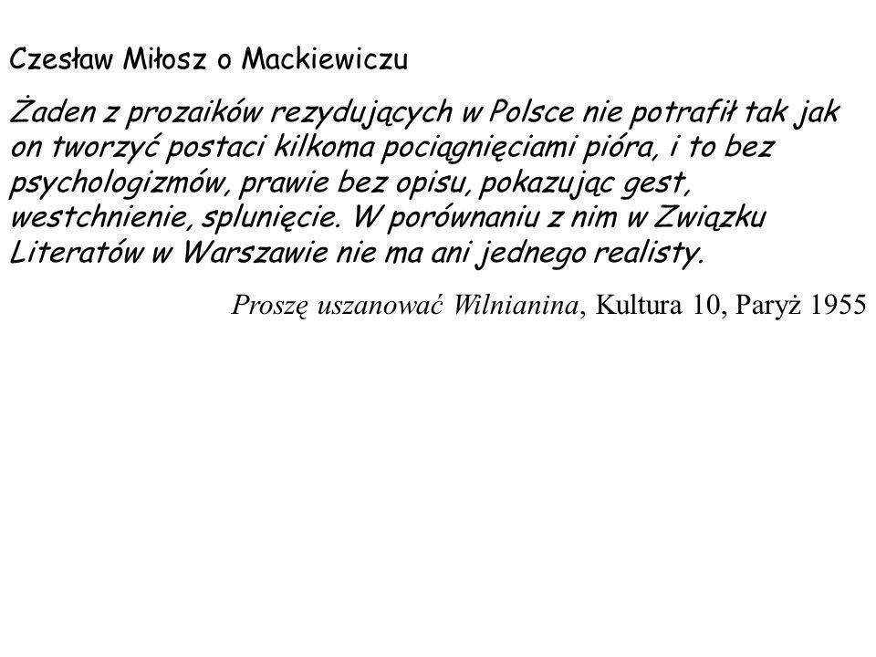 Czesław Miłosz o Mackiewiczu