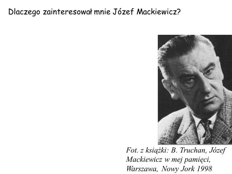 Dlaczego zainteresował mnie Józef Mackiewicz