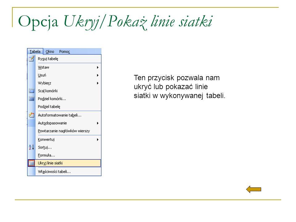 Opcja Ukryj/Pokaż linie siatki