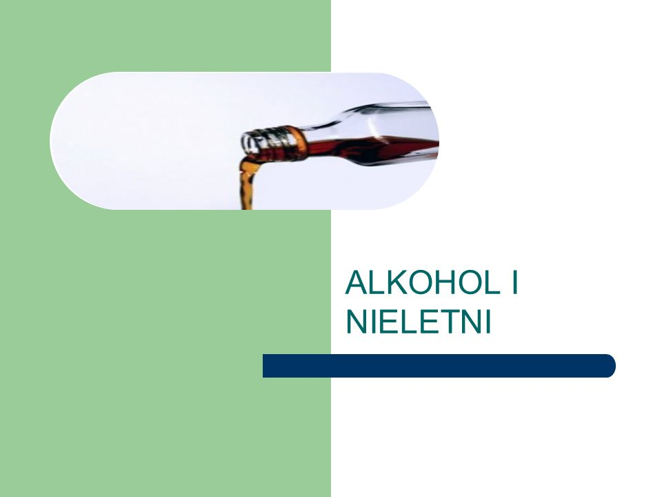 ALKOHOL I NIELETNI