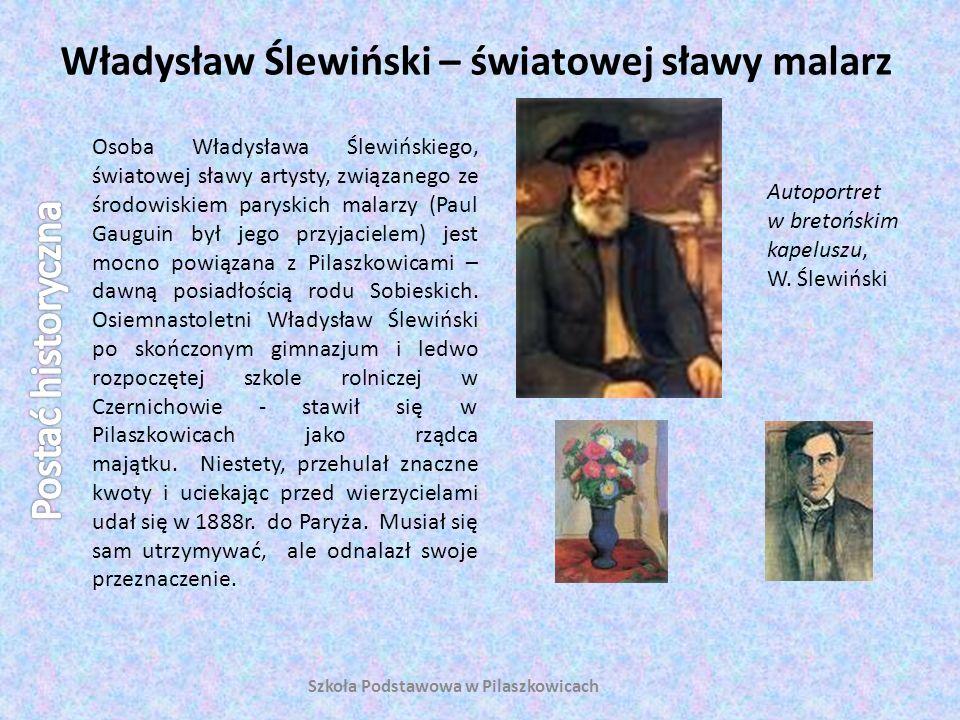 Władysław Ślewiński – światowej sławy malarz