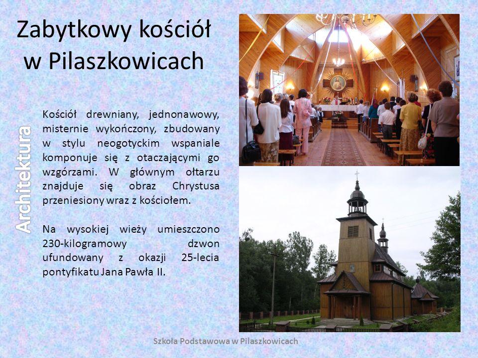 Zabytkowy kościół w Pilaszkowicach