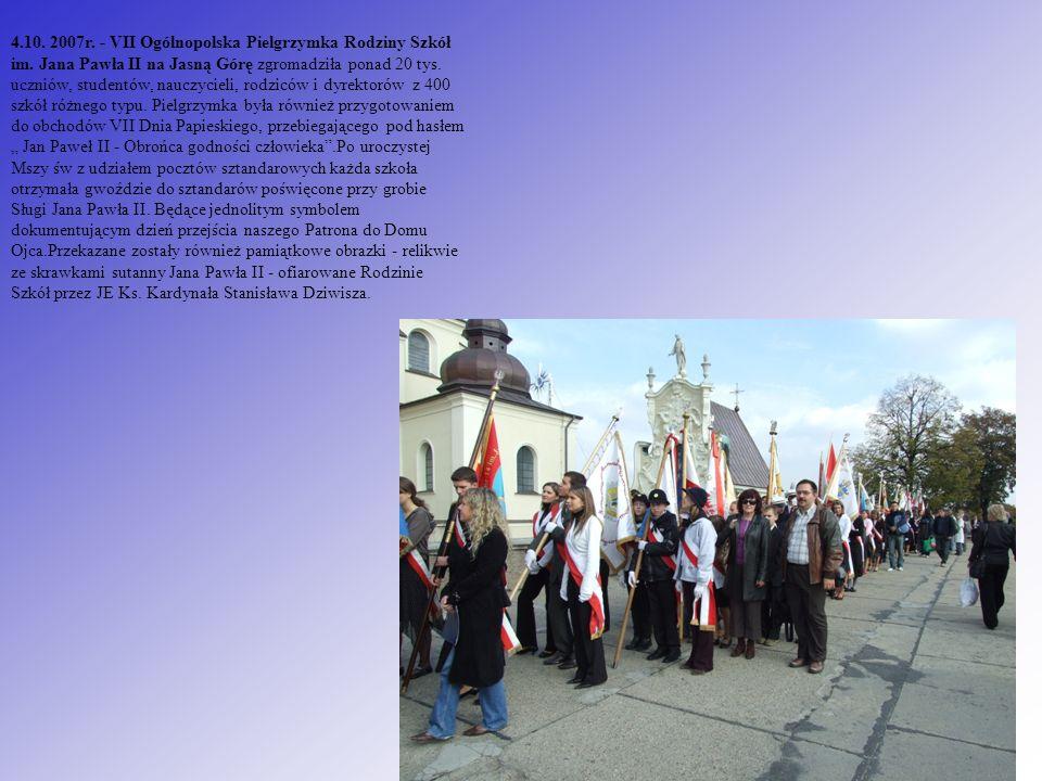 4. 10. 2007r. - VII Ogólnopolska Pielgrzymka Rodziny Szkół im