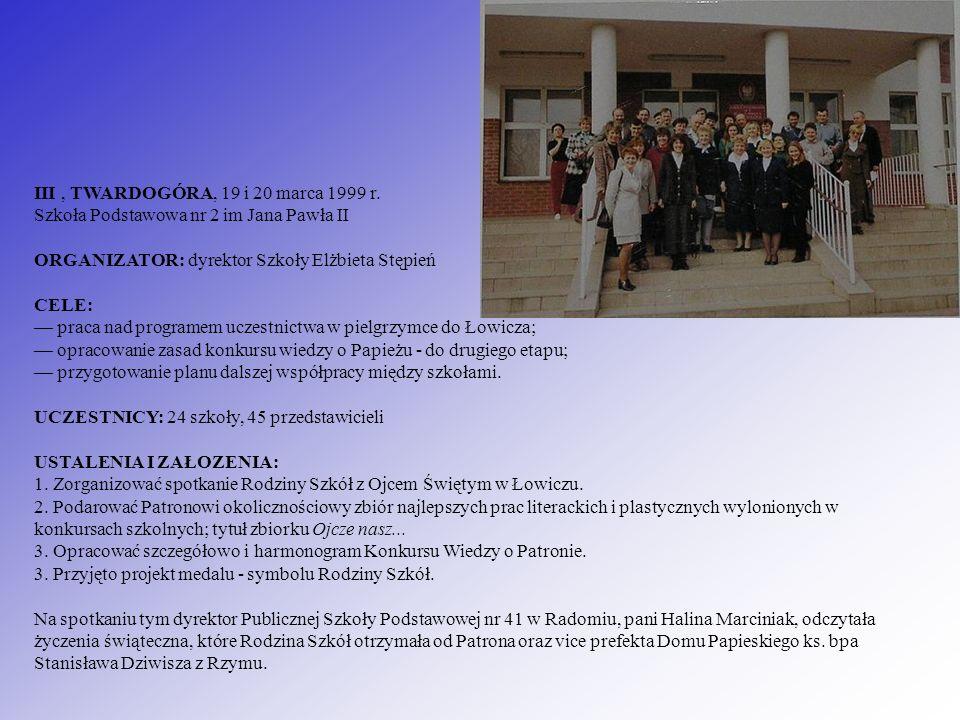 III , TWARDOGÓRA, 19 i 20 marca 1999 r