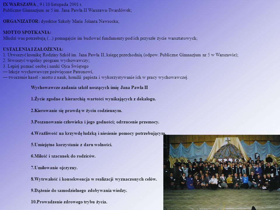 IX WARSZAWA , 9 i 10 listopada 2001 r. Publiczne Gimnazjum nr 5 im