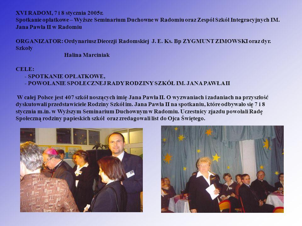 XVI RADOM, 7 i 8 stycznia 2005r.