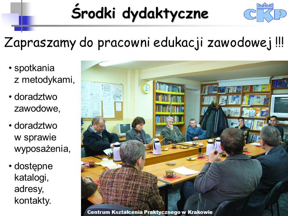 Środki dydaktyczne Zapraszamy do pracowni edukacji zawodowej !!!