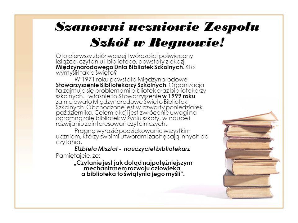 Szanowni uczniowie Zespołu Szkół w Regnowie!