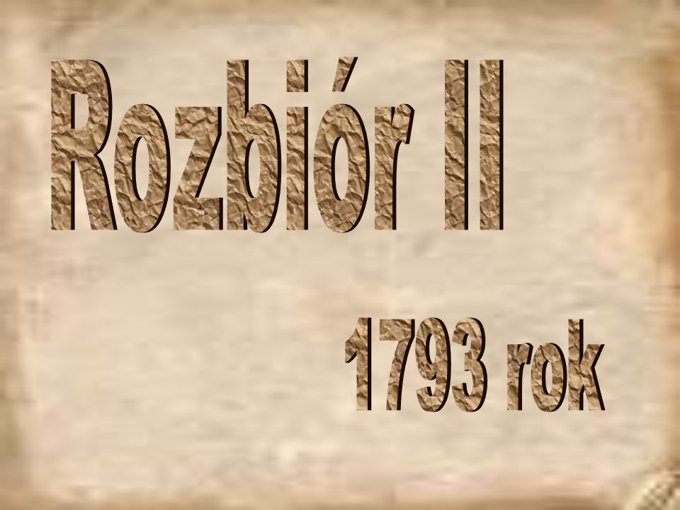 Rozbiór II 1793 rok