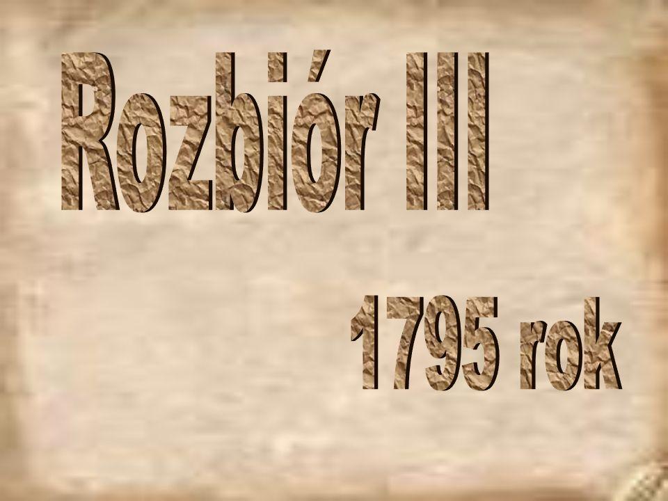 Rozbiór III 1795 rok