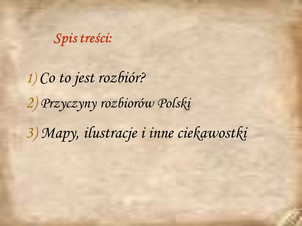 2) Przyczyny rozbiorów Polski