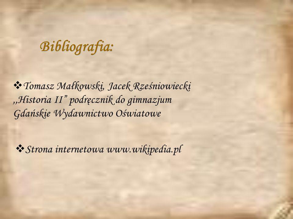 Bibliografia: Tomasz Małkowski, Jacek Rześniowiecki