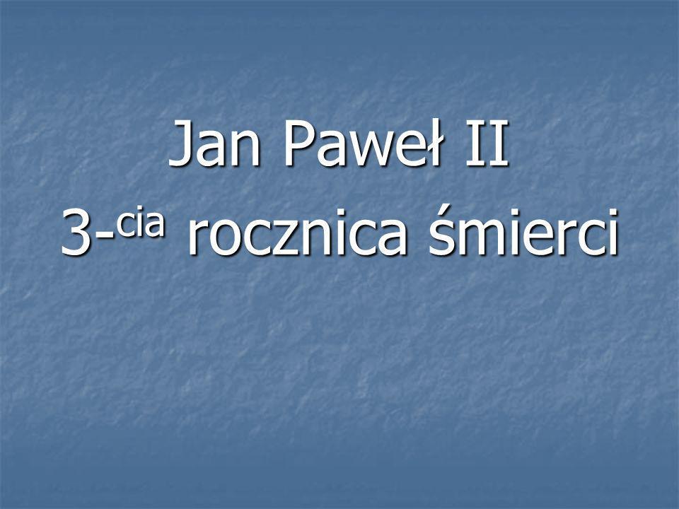 Jan Paweł II 3-cia rocznica śmierci