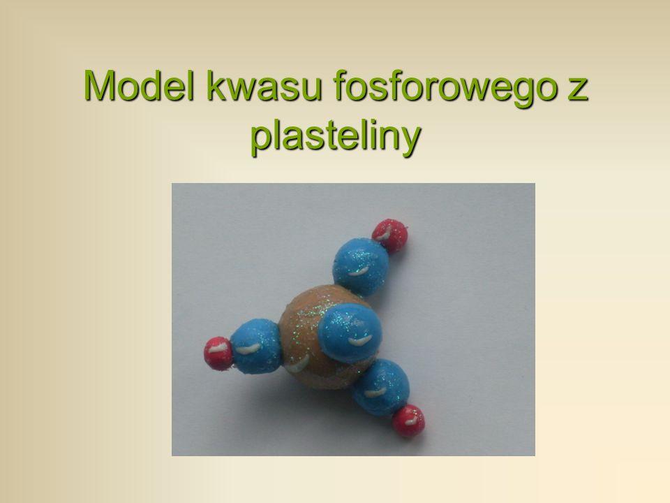 Model kwasu fosforowego z plasteliny