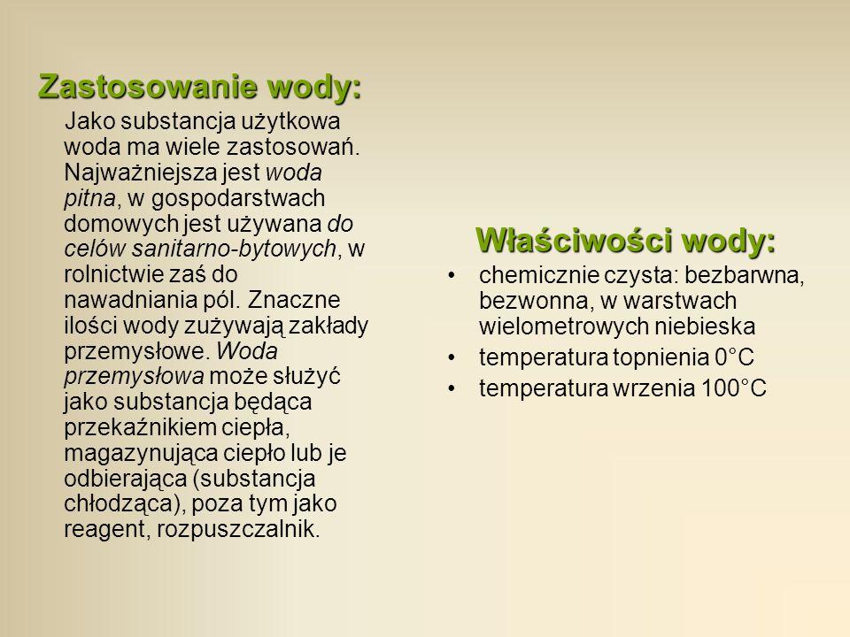 Zastosowanie wody: Właściwości wody: