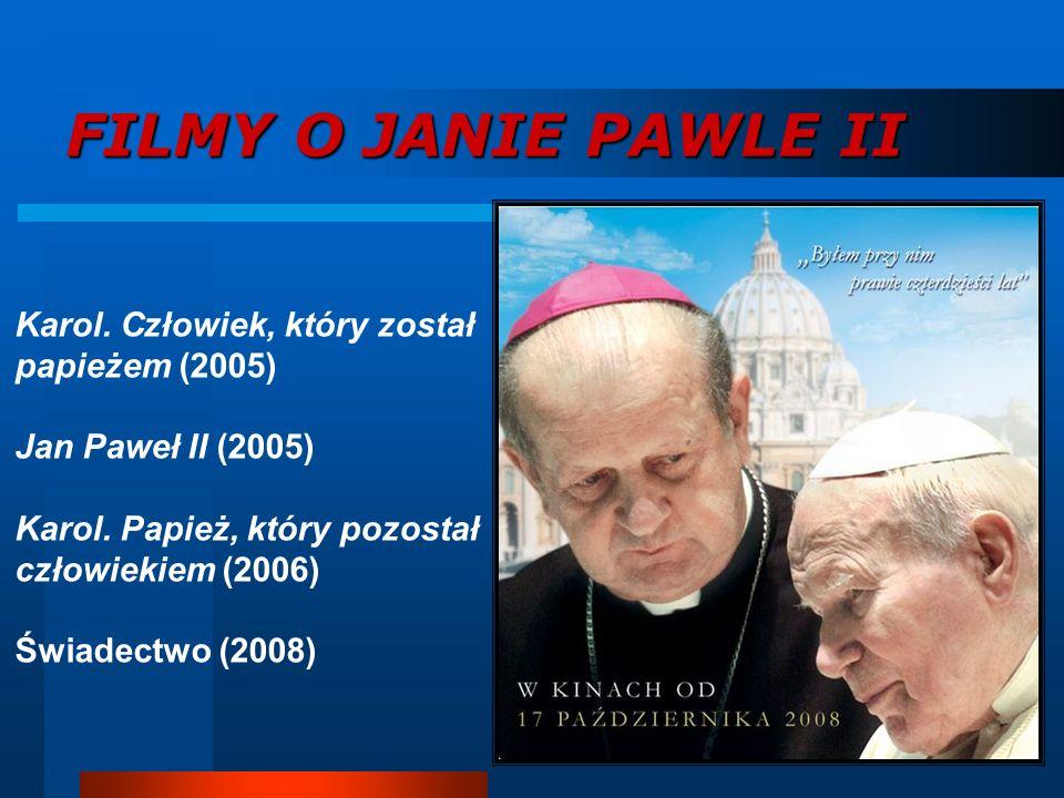 FILMY O JANIE PAWLE II Karol. Człowiek, który został papieżem (2005)
