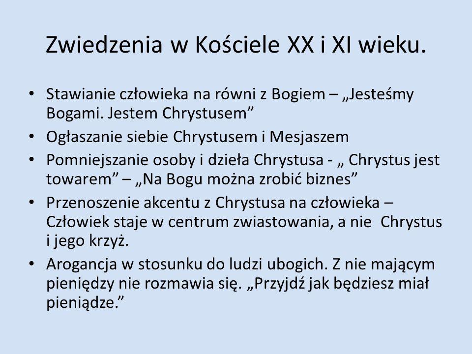 Zwiedzenia w Kościele XX i XI wieku.
