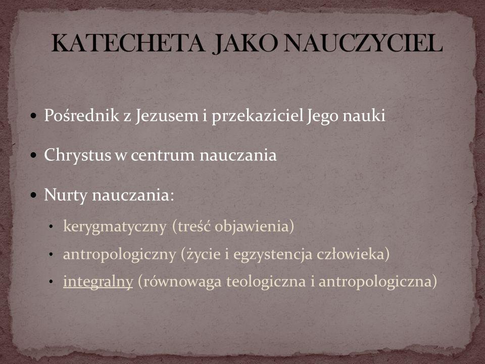 KATECHETA JAKO NAUCZYCIEL