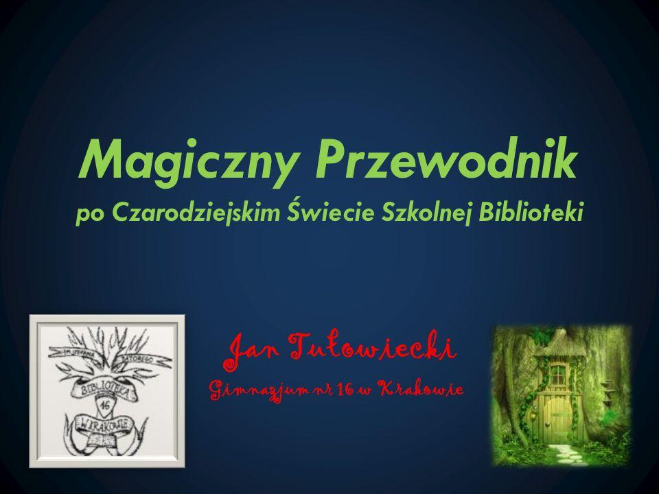 Magiczny Przewodnik po Czarodziejskim Świecie Szkolnej Biblioteki