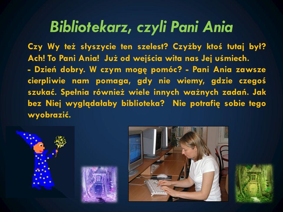 Bibliotekarz, czyli Pani Ania