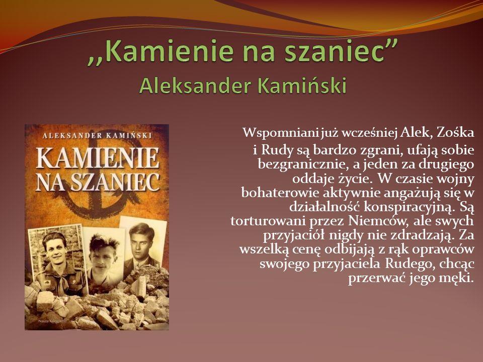 ,,Kamienie na szaniec Aleksander Kamiński