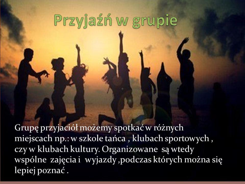 Przyjaźń w grupie