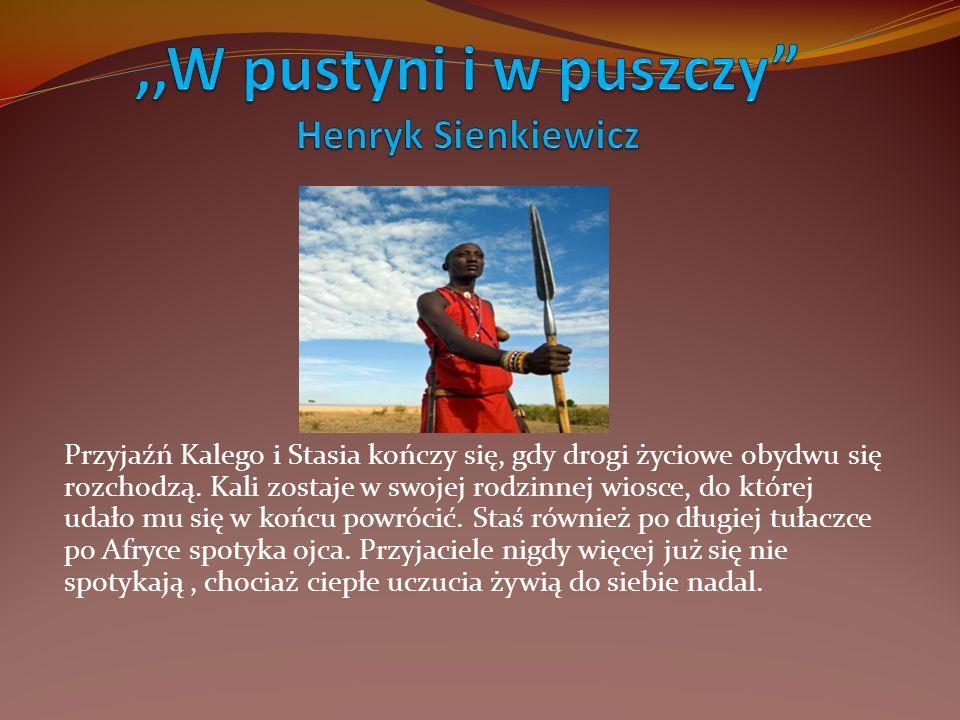 ,,W pustyni i w puszczy Henryk Sienkiewicz
