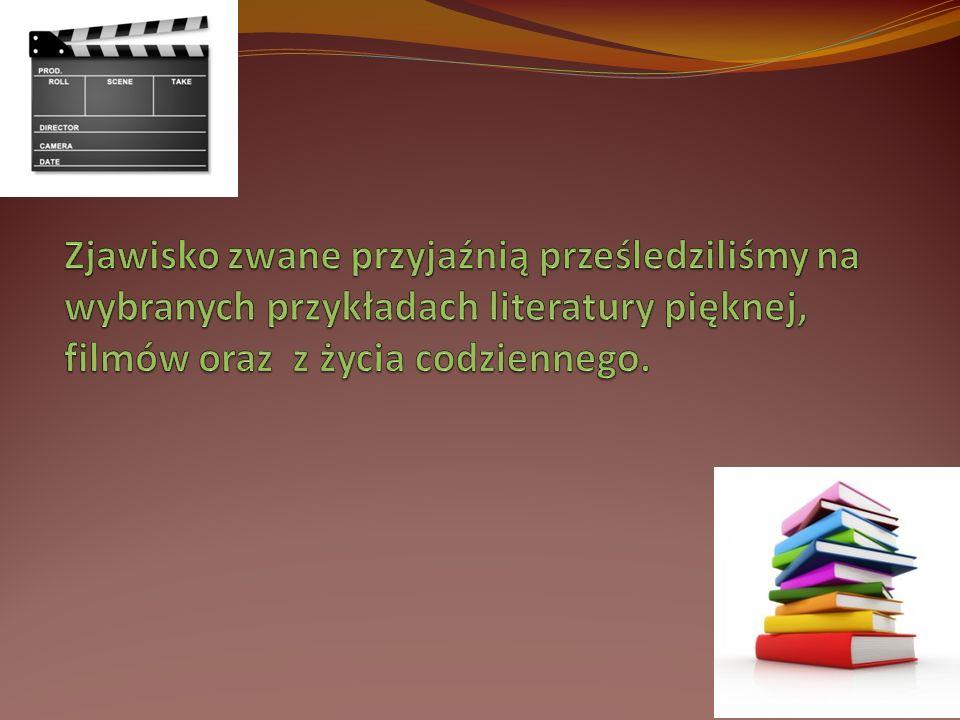 Zjawisko zwane przyjaźnią prześledziliśmy na wybranych przykładach literatury pięknej, filmów oraz z życia codziennego.