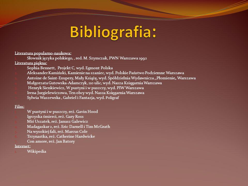Bibliografia: Literatura popularno-naukowa: