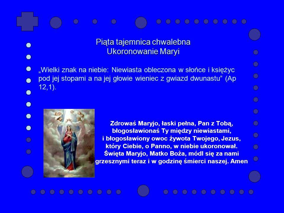 Piąta tajemnica chwalebna Ukoronowanie Maryi